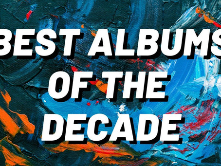JMW's Top 30 Albums of the Decade
