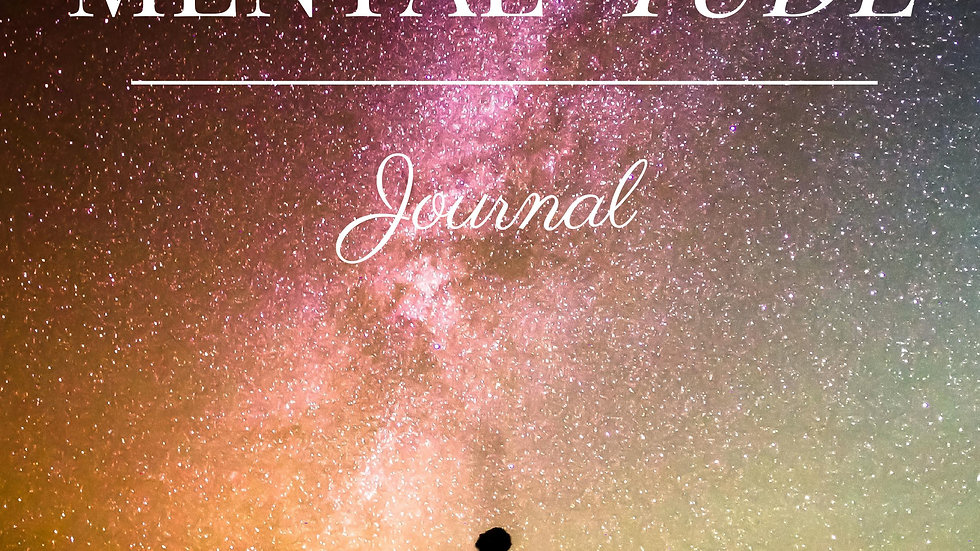 90 Days of Mental-tude Journal