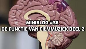 Miniblog #36 de functie van filmmuziek deel 2