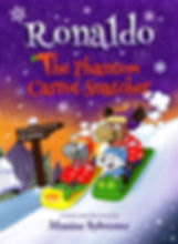 Kid's book cover for Ronaldo: The Phantom Carrot Snatcher the second book in the Ronlado series for kids
