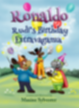 Children's book cover for Ronaldo: Rudi's Birthday Extravaganza the lastest book in the Ronaldo series of kids stories