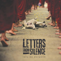 "Letters From Silence / ""Lazy On Purpose"" LP"