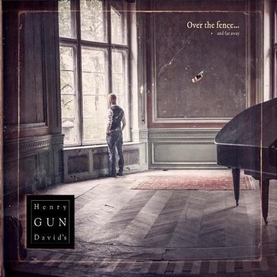 "Henry David's Gun / ""Over The Hills And Far Away"" LP"