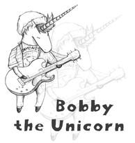 """Bobby The Unicorn / """"Bobby The Unicorn"""" EP"""