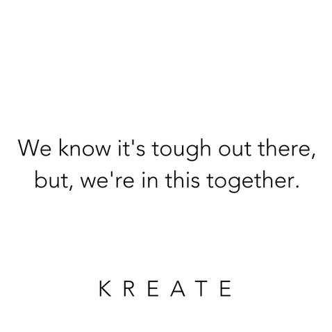 We know it's tough out there, but we're in this together.