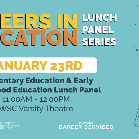Careers in Education Lunch Panel Series