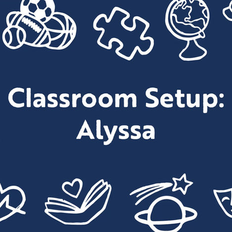 Watch our Classroom Set-up Series!