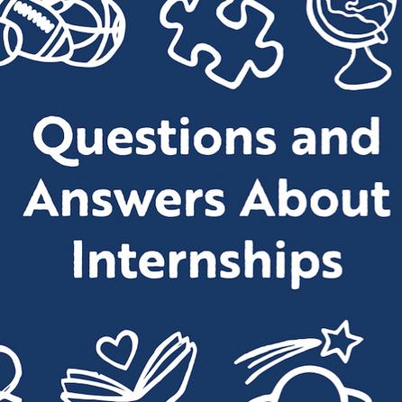 FAQ: What is an Internship?