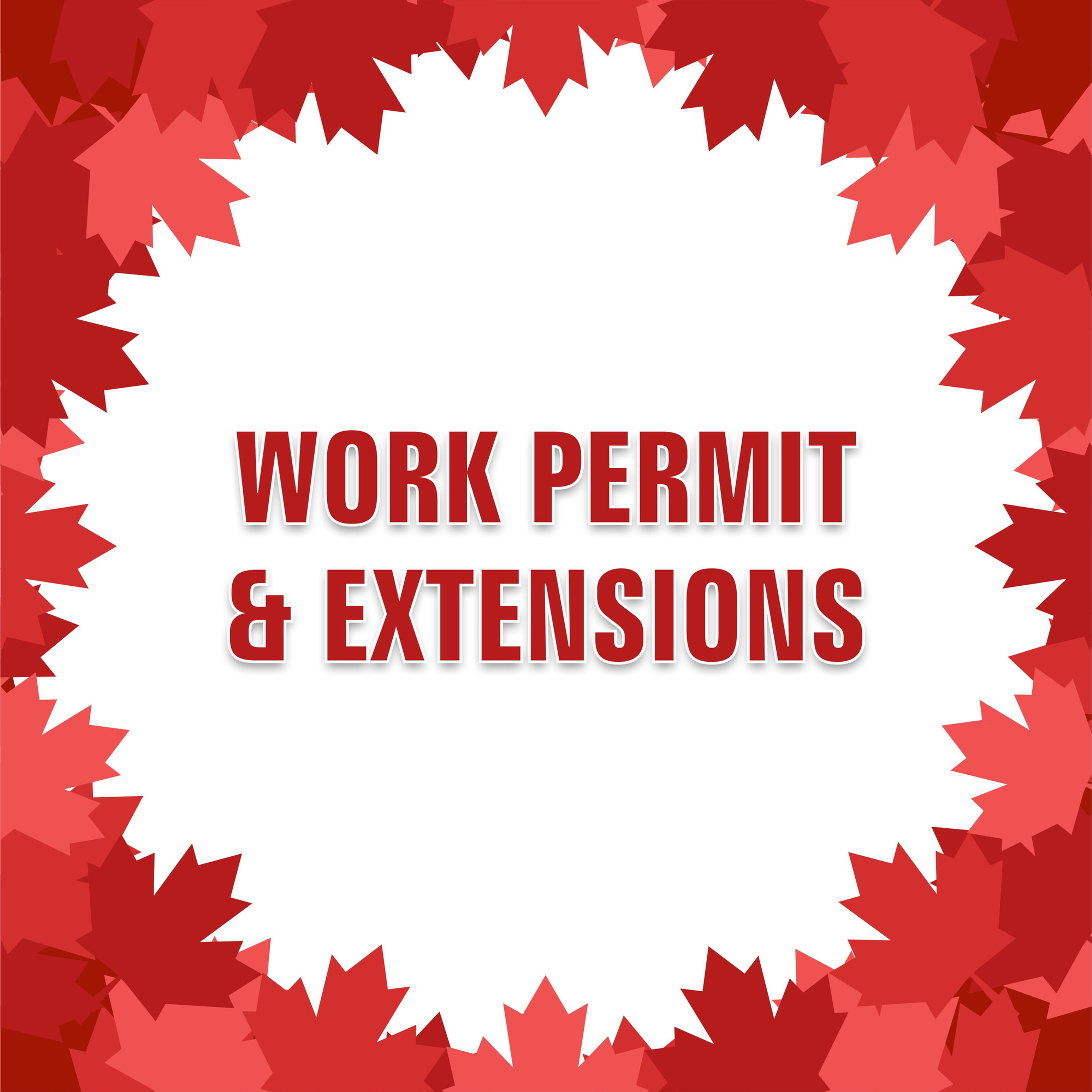 Work Permit & All Kind of Extensions