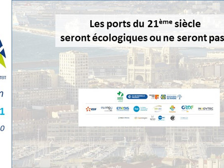 Les Ports du 21ème siècle seront écologiques ou ne seront pas ? inscriptions ouvertes !