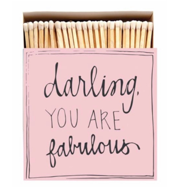 Darling You Are Fabulous Luxury Long Matches