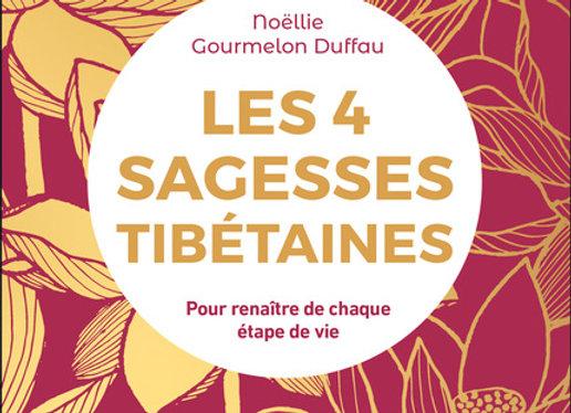 """Livre """"les 4 Sagesses Tibétaines"""" dédicacé"""