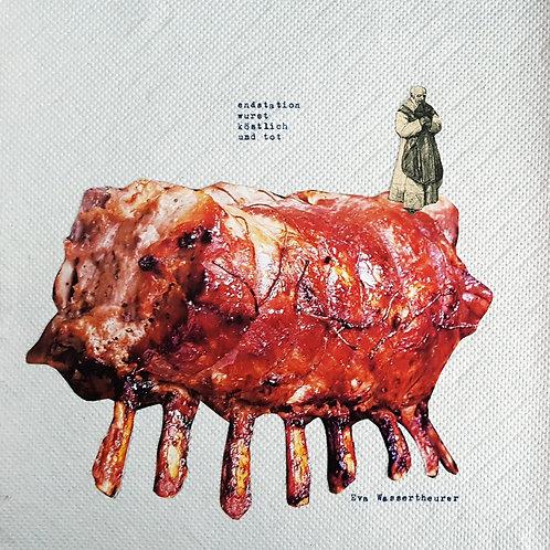 endstation wurst köstlich und tot