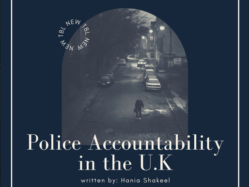 Hania Shakeel discusses Police Accountability in the UK.