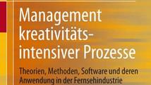 Management kreativitätsintensiver Prozesse (Co-Autor)   |  2012