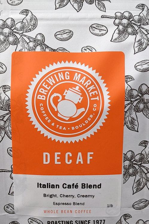 Decaf Italian Cafe Blend - 16 oz