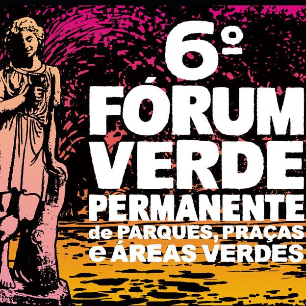 6o Fórum Verde Permanente