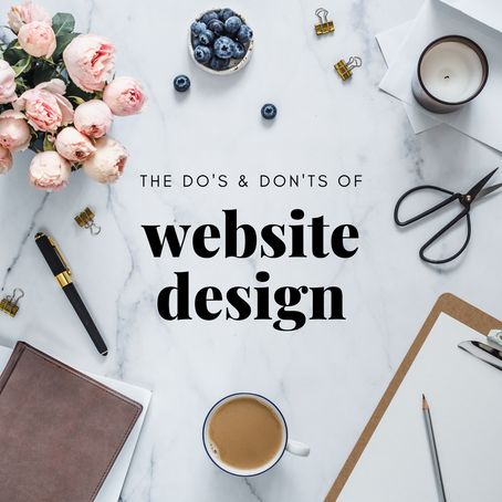 """Do's & Don'ts"" of Website Design"