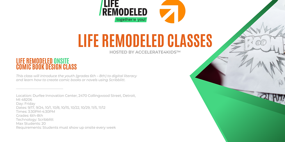 Life Remodeled - Comic Book Design Class