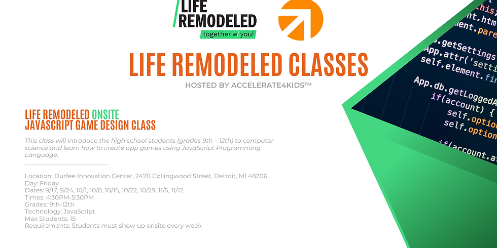 Life Remodeled - JavaScript Game Design Class