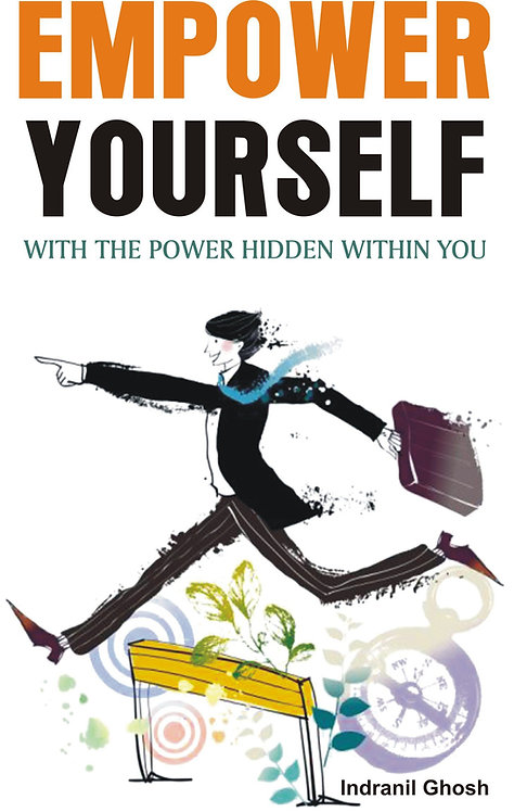 Empower Yourself with The Power Hidden within you