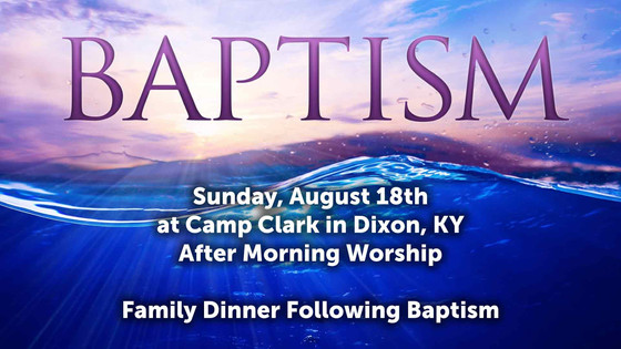 Baptism Announced for August 18th