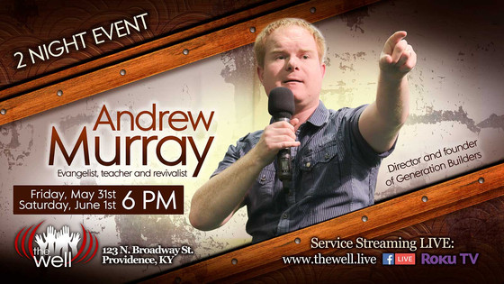 Andrew Murray Coming to 'The Well'