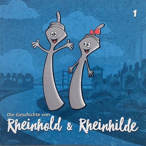 Rheinhold und Rheinhilde Band 1