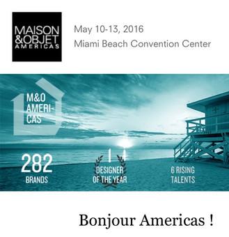 Maison & Objet 2016 - Miami