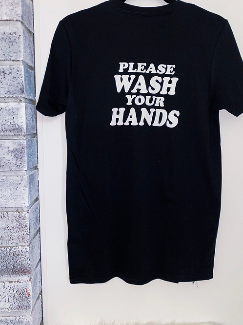 Please Wash Your Hands T-shirt adult /youth