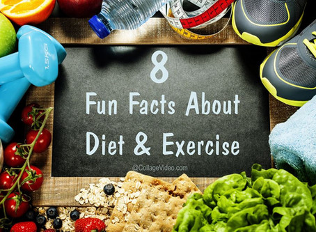 Eight Fun Facts About Diet & Exercise