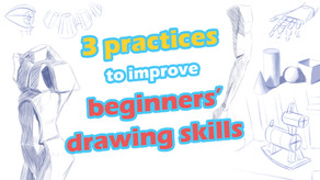 3 practices to improve beginners' drawing skills
