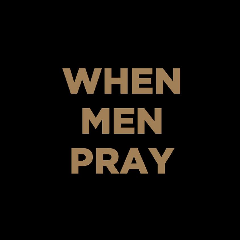When Men Pray