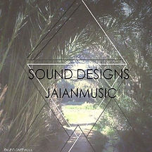 JaianMusic's Sound Designs EP