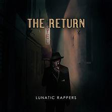 Lunatic Rappers - The Return.jpg