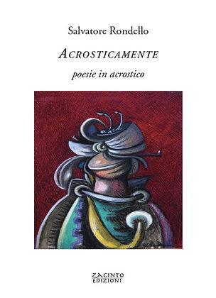 Acrosticamente. Poesie in acrostico