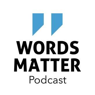 Words Matter Podcast Licensing Deal