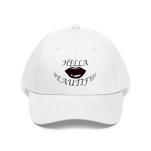 HELLA BEAUTIFUL  Twill Hat