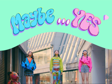 「Maybe…YES 」先行配信、MV解禁!