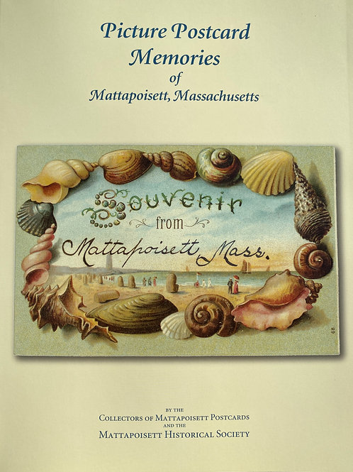 Picture Postcards of Mattapoisett Softcover