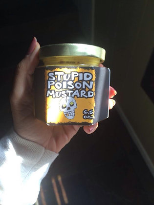 """9 ounces of """"STUPID poison MUSTARD"""""""