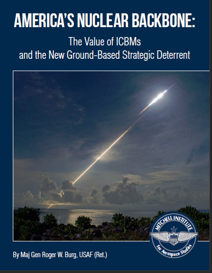 America's Nuclear Backbone: The Value of ICBMs and the New Ground-Based Strategic Deterrent