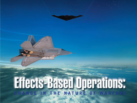 Effects-Based Operations: Change in the Nature of Warfare