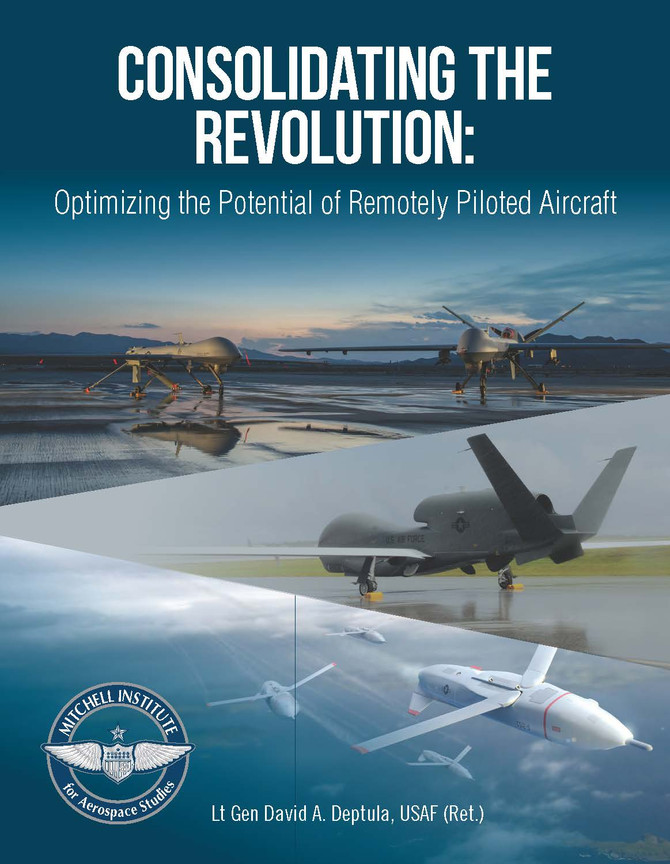 Consolidating the Revolution: Optimizing the Potential of Remotely Piloted Aircraft