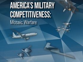 Restoring America's Military Competitiveness: Mosaic Warfare