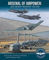Arsenal of Airpower: USAF Aircraft Inventory 1950-2016