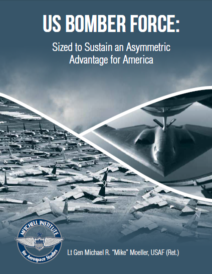 US Bomber Force: Sized to Sustain an Asymmetric Advantage for America