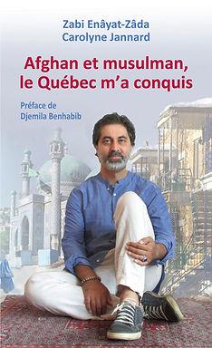 Livre Afghan et musulman, le Québec m'a conquis