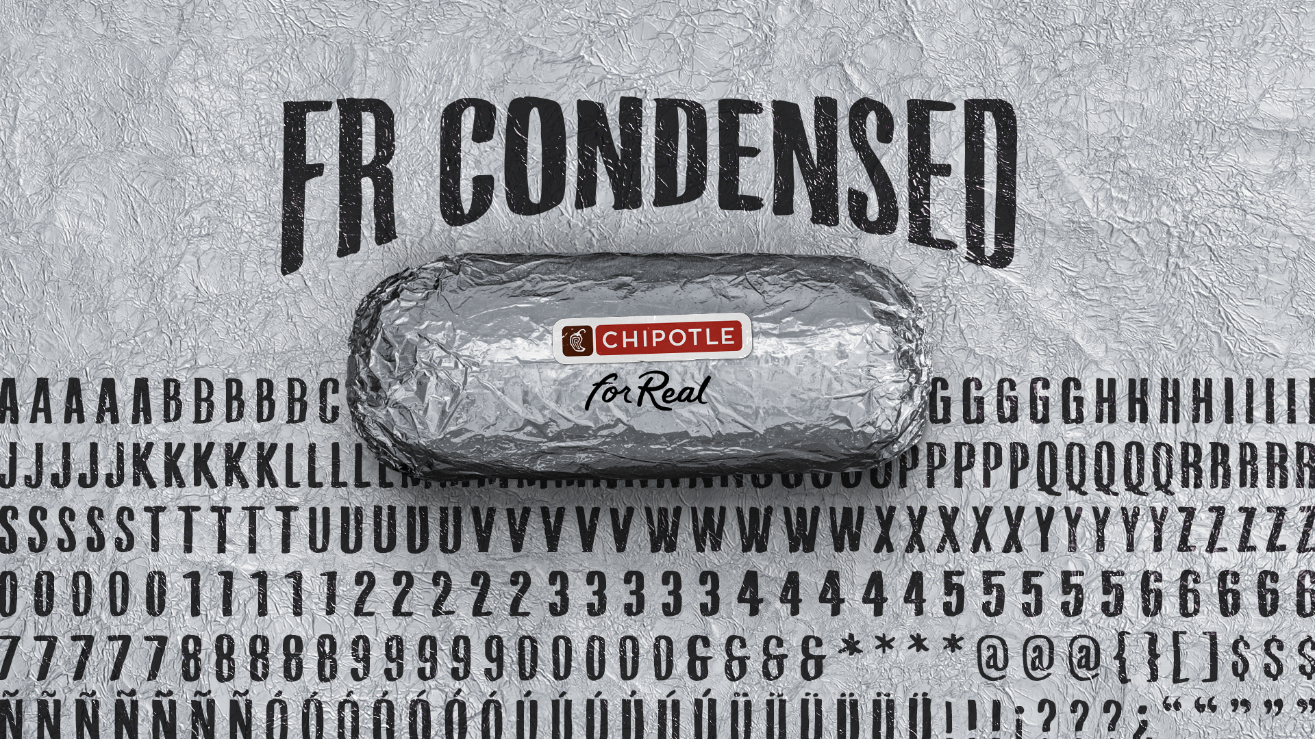 Chipotle_ForReal_Fonts_02_0000_Condensed