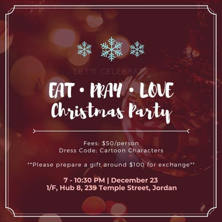EAT • PRAY • LOVE 青少聖誕Party